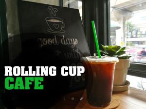 """ROLLING CUP CAFE """"คาเฟ่ ย่านอารีย์"""" คาเฟ่เท่ ๆ ของคนมี Style"""